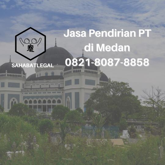 jasa pendirian PT Medan