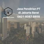 Jasa Pendirian PT Jakarta Barat