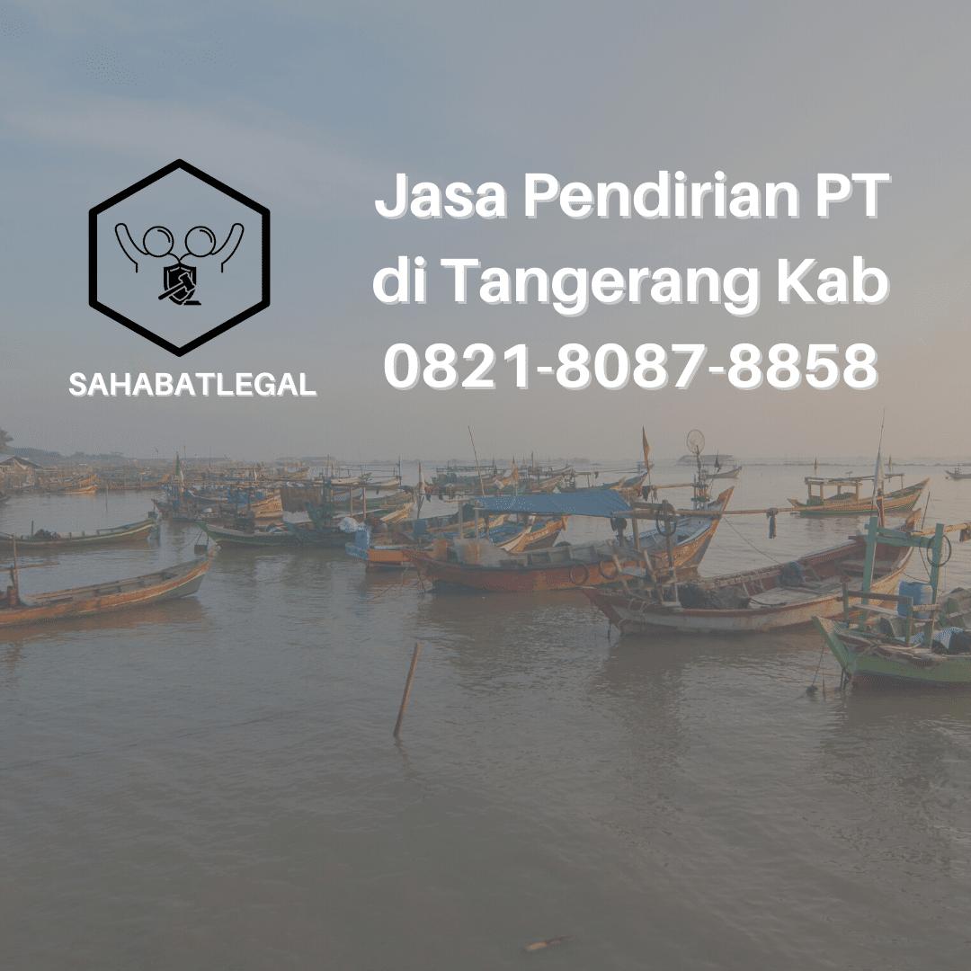 Jasa pendirian PT Tangerang Kabupaten