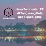 Jasa pembuatan PT Kota Tangerang
