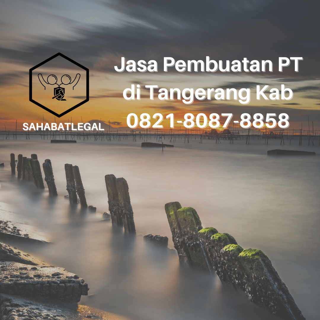 Jasa pembuatan PT Tangerang Kabupaten