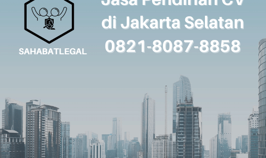 Jasa pendirian CV Jakarta Selatan
