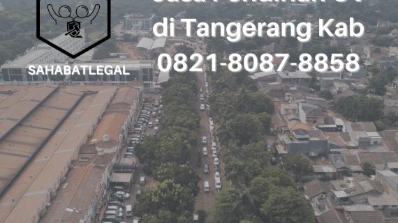 Jasa pendirian CV Tangerang Kabupaten