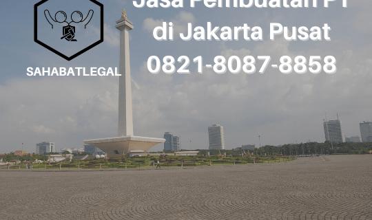 Jasa Pembuatan PT Jakarta Pusat