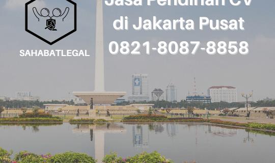 Jasa Pendirian CV Jakarta Pusat